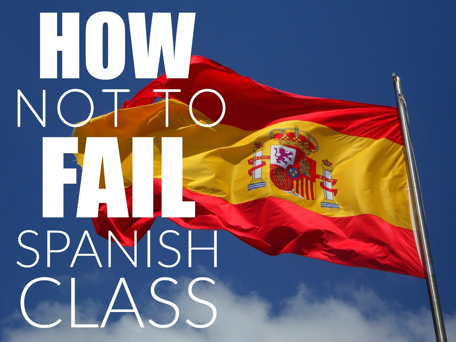 For the love of spanish how not to fail spanish class this year how not to fail spanish class this year solutioingenieria Image collections