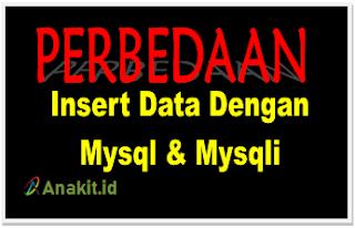 Perbedaan program Insert data dengan Mysqli dan Mysqli di PHP sangat sederhana, namun dengan mysqli akan menjadi ribet kalau tidak mengerti cara menggunakannya
