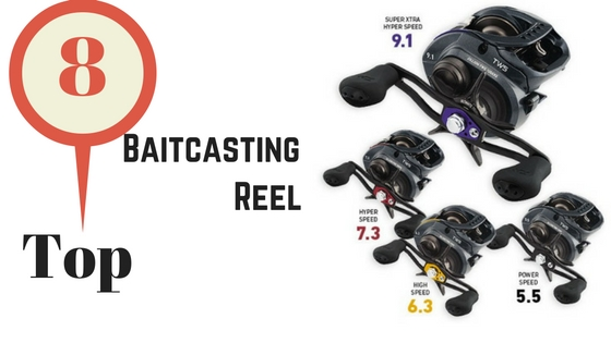8 Top Baitcasting Reel 2016
