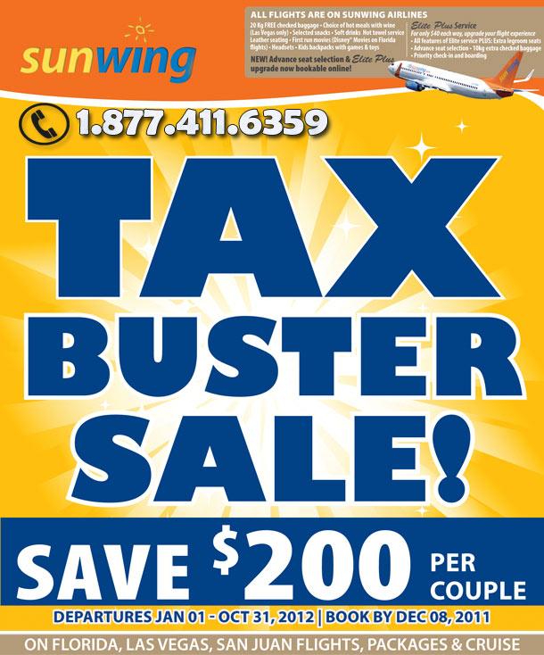 Take Advantage Of Sunwings Tax Buster Promotion And Save 200 Per Couple On Holidays To Sunny Florida Las Vegas San Juan