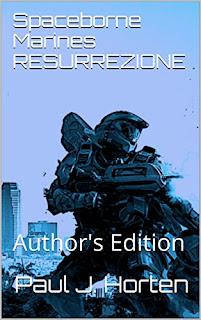 Spaceborne Marines Resurrezione: Author's Edition PDF