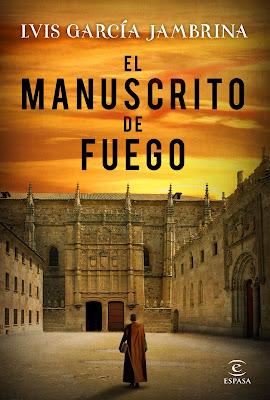 El manuscrito de fuego - Luis García Jambrina (2018)