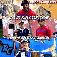 https://www.redcumbieros.com/2018/11/carita-negra-ft-la-verdulera-wacha-sin.html