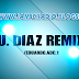 DESCARGA Y COMPARTE PACK REMIXES SALSA & BACHATA EDU DIAZ REMIXER JCPRO