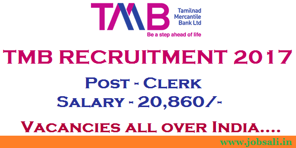 TMB Careers, Bank Vacancies 2017, Tamilnad Mercantile Bank Clerk Recruitment 2017