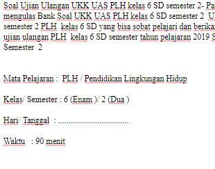 Soal-Ujian-Ulangan-UKK-UAS-PLH-kelas-6-SD-semester-2