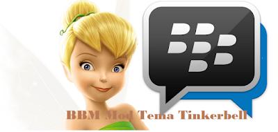 BBM Mod Tema Tinkerbell versi 2.13.1.14 APK