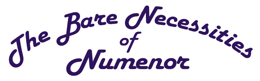The Bare Necessities of Numenor