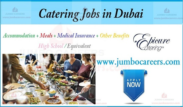 Catering job description in Dubai, Chef jobs in Dubai with salary and benefits,