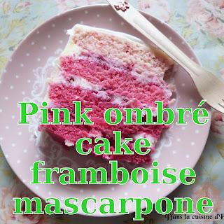 http://danslacuisinedhilary.blogspot.fr/2015/10/pink-ombre-cake-framboises-mascarpone.html