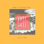 Emp Ft. Nice Kid __ Jaye jaye