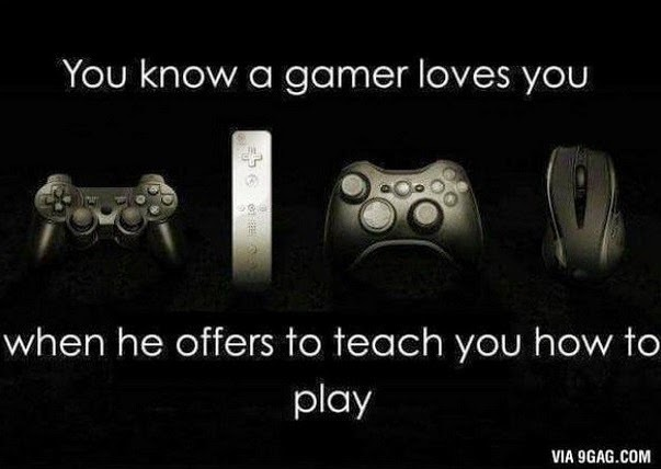 you know a gamer loves