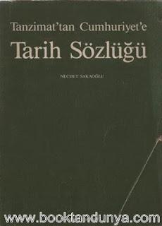 Necdet Sakaoğlu - Tanzimattan Cumhuriyete Tarih Sözlüğü