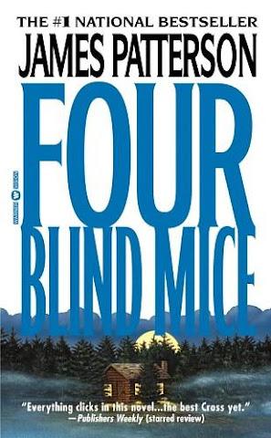 James Patterson - Four Blind Mice PDF