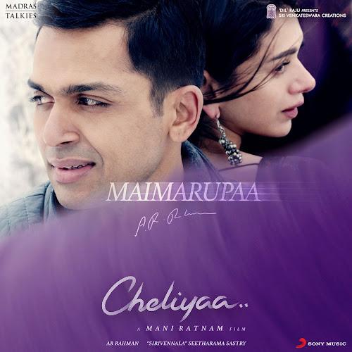 Maimarupaa-From-Cheliyaa--Single