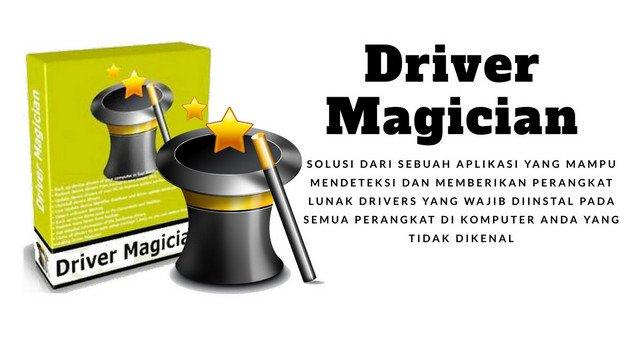 Driver Magician Solusi Mendeteksi Kebutuhan Drivers Komputer