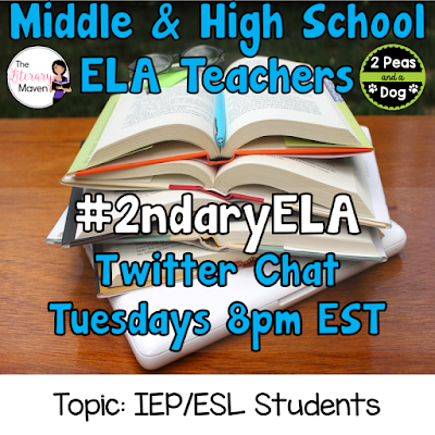 Join secondary English Language Arts teachers Tuesday evenings at 8 pm EST on Twitter. This week's chat will be about supporting IEP and ESL students.