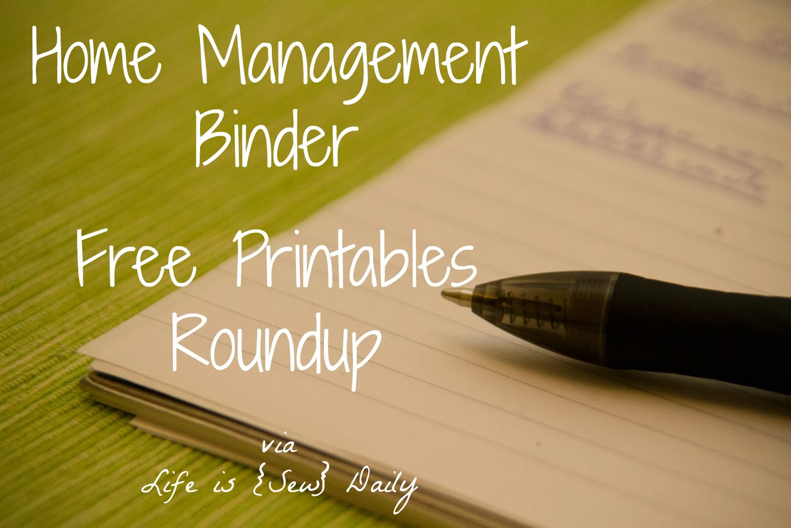 Life Is Sew Daily Home Management Binder Roundup Free
