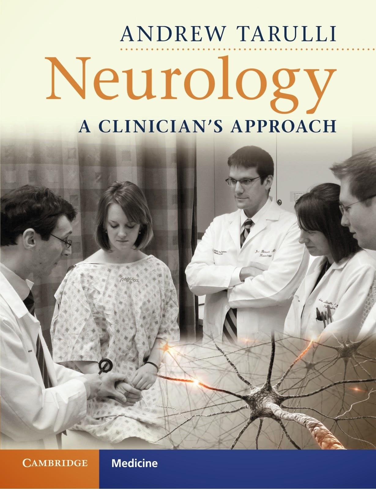 Thần kinh học: Cách tiếp cận của một Bác sĩ lâm sàng
