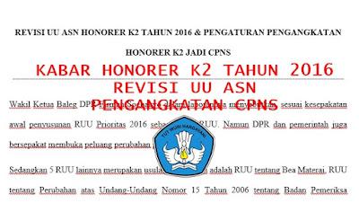 INFO HONORER K2 TAHUN 2016 : UU ASN DIREVISI TERMASUK PENGATURAN PENGANGKATAN HONORER K2 MENJADI CALON PNS