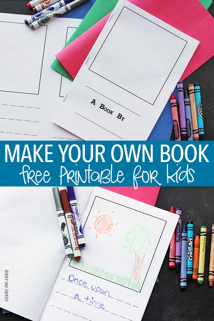 Make Your Own Book For Kids  Free Printable  Sunny Day