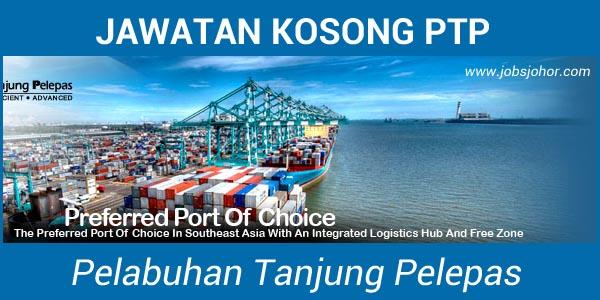 80 Kekosongan Jawatan Pelabuhan Tanjung Pelepas PTP Johor 2016