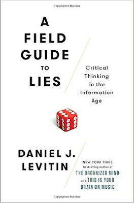 A Field Guide To Lies: Critical Thinking In The Information Age PDF