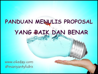 Panduan Menulis Proposal yang Baik dan Benar