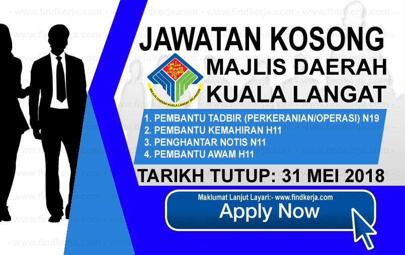 Jawatan Kerja Kosong MDKL - Majlis Daerah Kuala Langat logo www.findkerja.com www.ohjob.info mei 2018