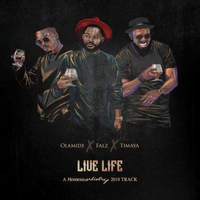 Olamide Feat. Falz & Timaya - Live Life