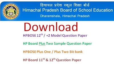 HPBOSE Plus Two & 12th Model Question Papers 2017 Blueprint