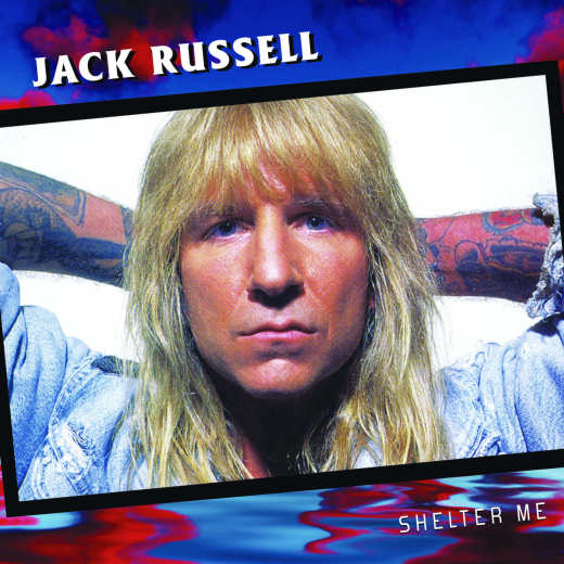 JACK RUSSELL (Great White) - Shelter Me [remastered] (2018) Exclusive full