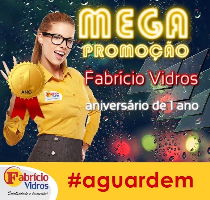 Atenção! A Barra vai parar com a Mega Promoção de aniversário de Fabrício Vidros!