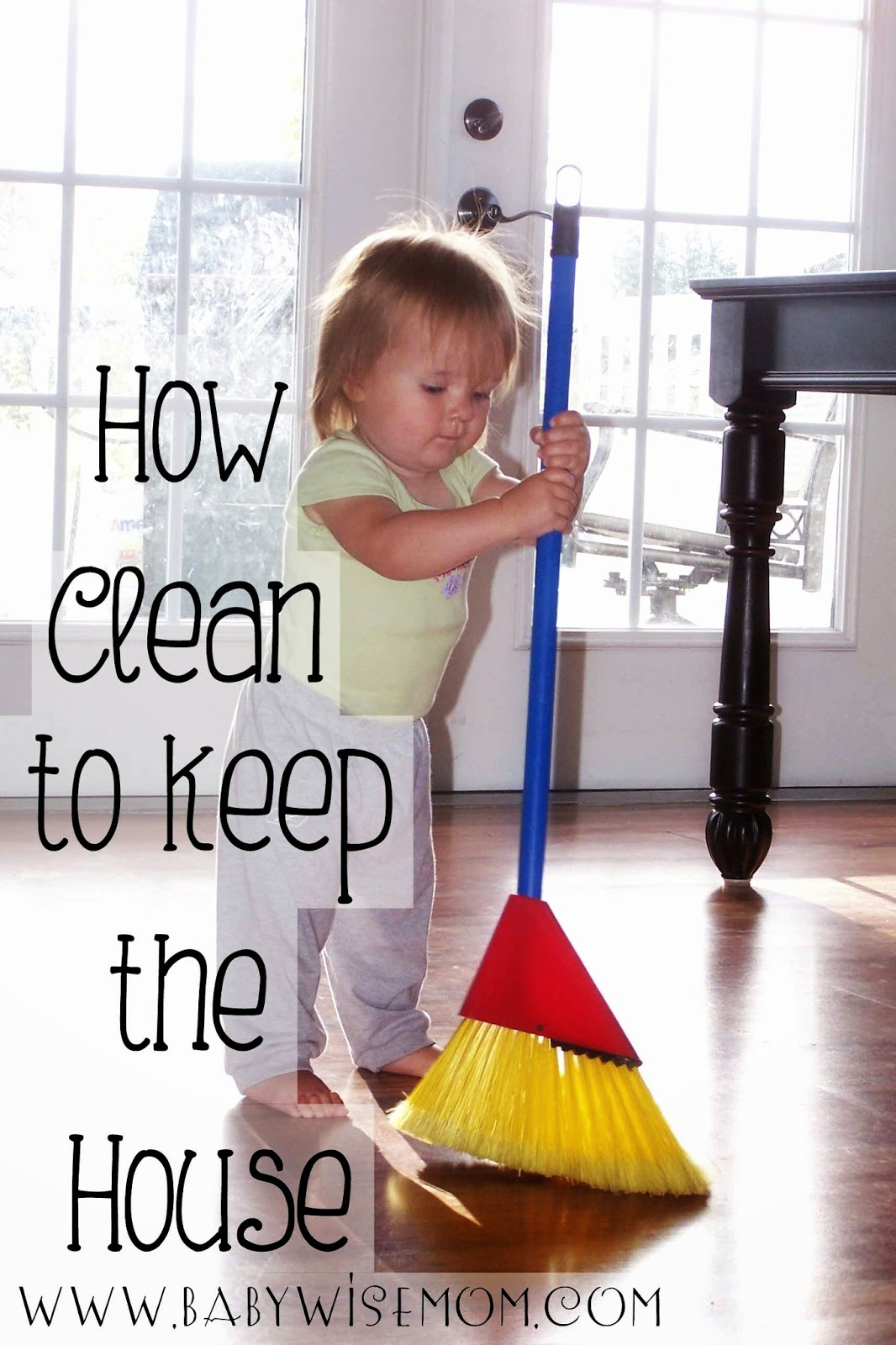 How Clean Should You Keep Your House? {I will no longer apologize for having a clean house!}