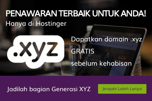 Domain .XYZ Gratis Dari IdHostinger