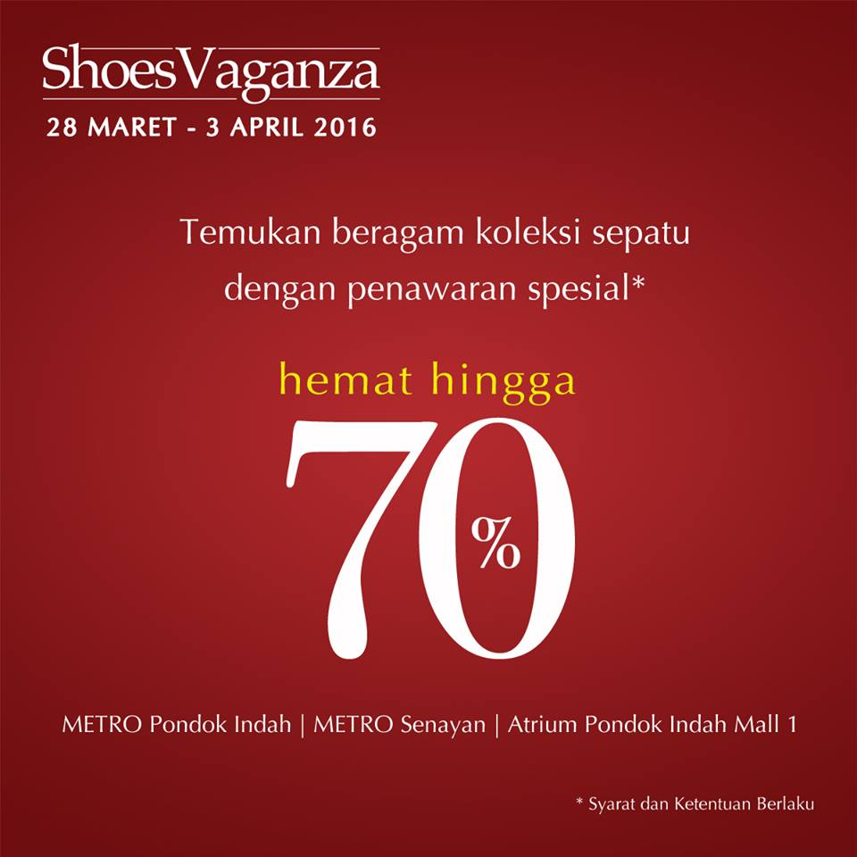 Promo Metro Department Store Terbaru Shoes Vaganza Periode 28 Maret 3 April 2016