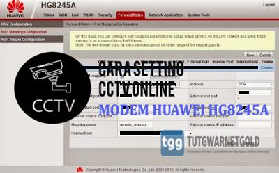 Cara Mudah Setting CCTV Online Modem Telkom Fiber Optik Huawei HG8245A