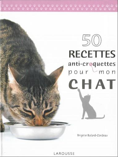 50 Recettes anti-croquettes pour mon chat - WWW.VETBOOKSTORE.COM