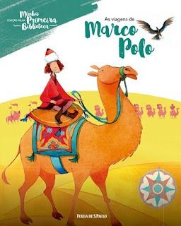 As viagens de Marco Polo. Marco Polo. Rutischello da Pisa. Folha de S. Paulo. Coleção Folha Minha Primeira Biblioteca. Capa de Livro. Book Cover.