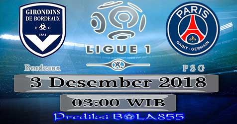 Prediksi Bola855 Bordeaux vs Paris Saint Germain 3 Desember 2018