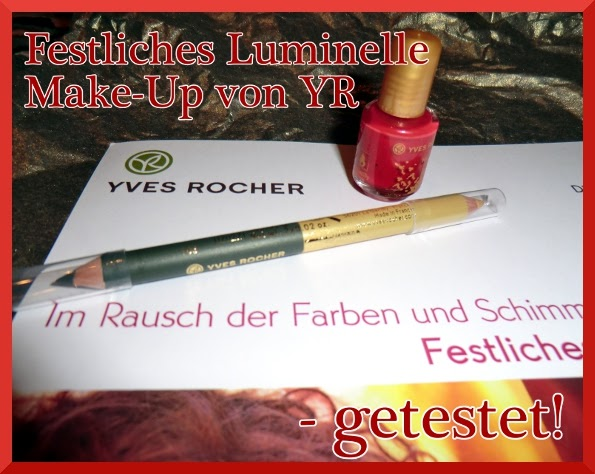 kathrins blog getestet festliches make up luminelle duo khol stift nagellack von yves rocher. Black Bedroom Furniture Sets. Home Design Ideas