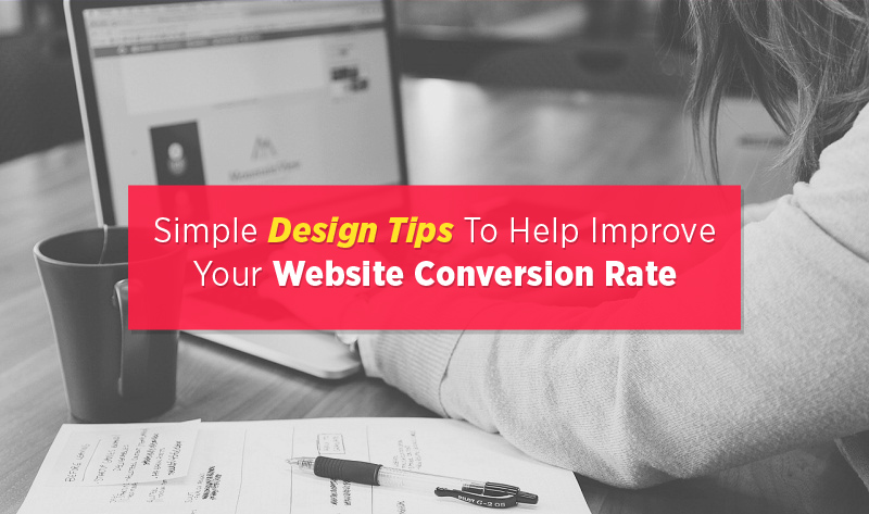 4 Design Tips To Help Improve Your Website Conversion Rate - #infographic