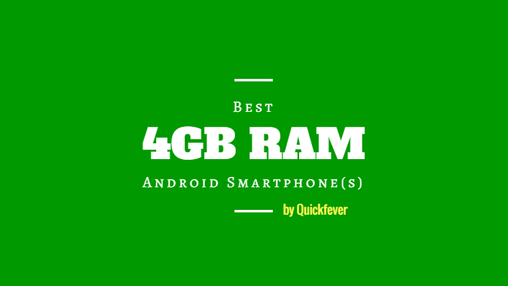 Top 4 GB RAM Android