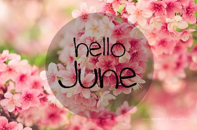 Selamat Datang Jun, Bye bye Mei