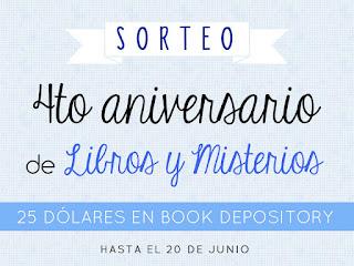 http://librosymisterios.blogspot.com.es/2016/05/4to-aniversario-de-libros-y-misterios.html