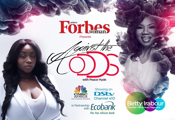 """My purpose in life is to make the world slightly better than I found it"" – Founder of Genevieve magazine, Betty Irabor on Forbes Woman Africa's 'Against The Odds' with Peace Hyde. Teaser"