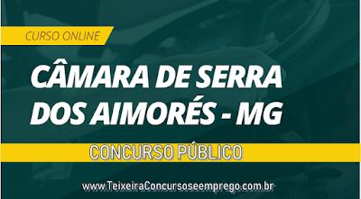 Curso Online Câmara Municipal de Serra dos Aimorés concurso público
