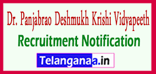 PDKV Dr. Panjabrao Deshmukh Krishi Vidyapeeth Recruitment Notification 2017 Last Date 22-05-2017