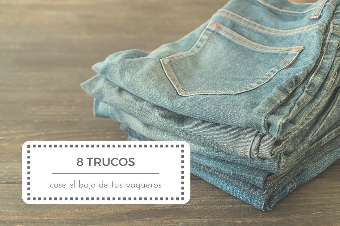 8 trucos para coser el bajo de un pantalón vaquero - Punto de Lu