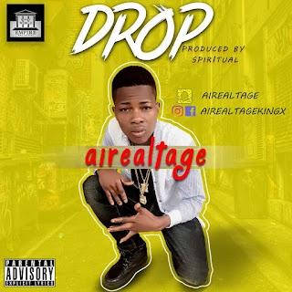 MUSIC: AIREALTAGE - DROP & LAGADIS LAGADAH